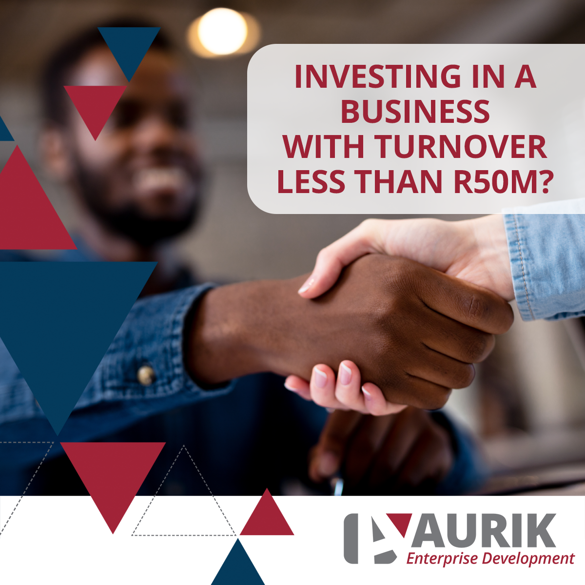 What do you look for when investing into a business with an annual turnover below R50m?